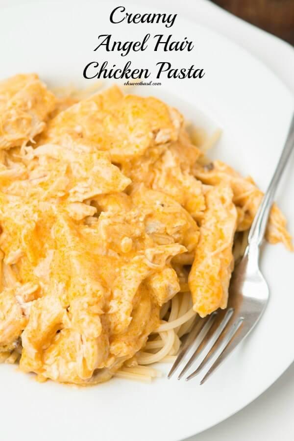 The BEST, Family loving, kid gobbling angel hair chicken pasta ohsweetbasil.com