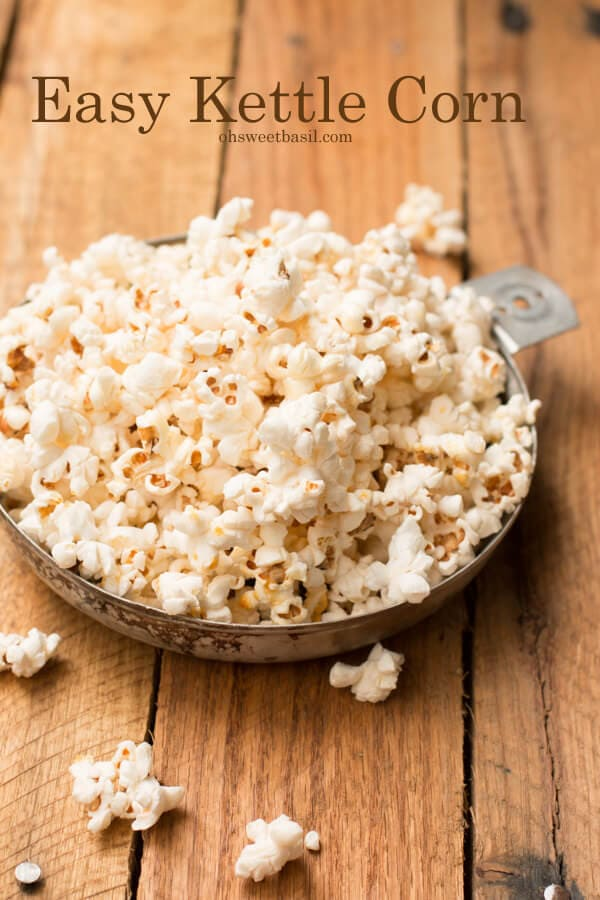 easy homemade kettle corn in 10 minutes ohsweetbasil.com