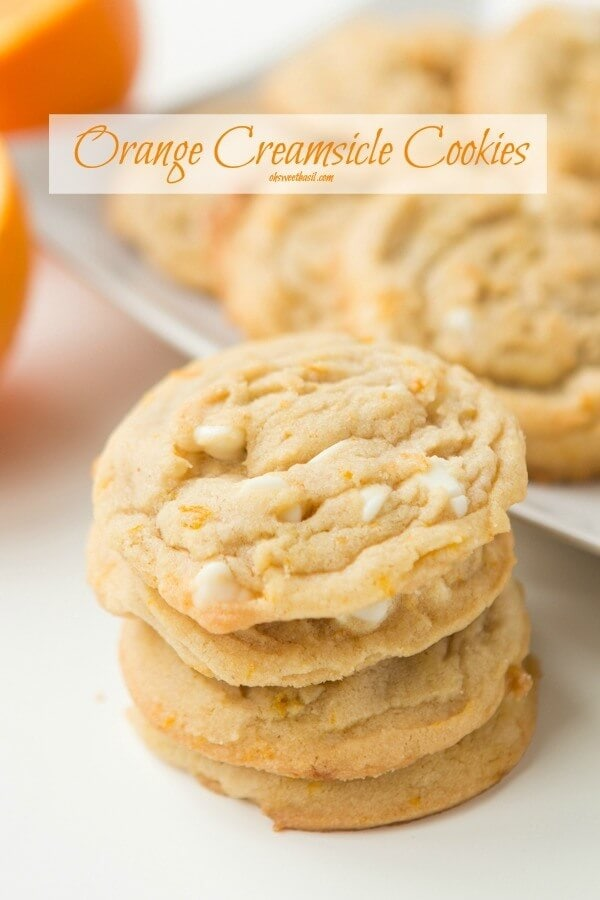 Orange Creamsicle Cookies - Oh Sweet Basil