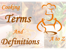 Cooking Terms and Definitions
