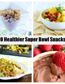 10 healthier super bowl snacks ohsweetbasil.com
