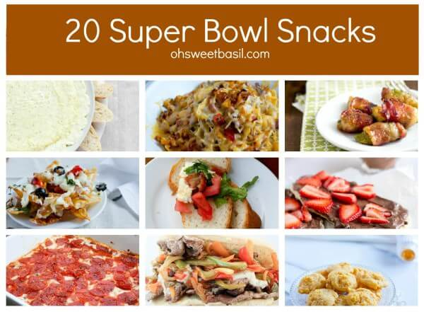 20 Super Bowl Food and Snack ideas ohsweetbasil.com