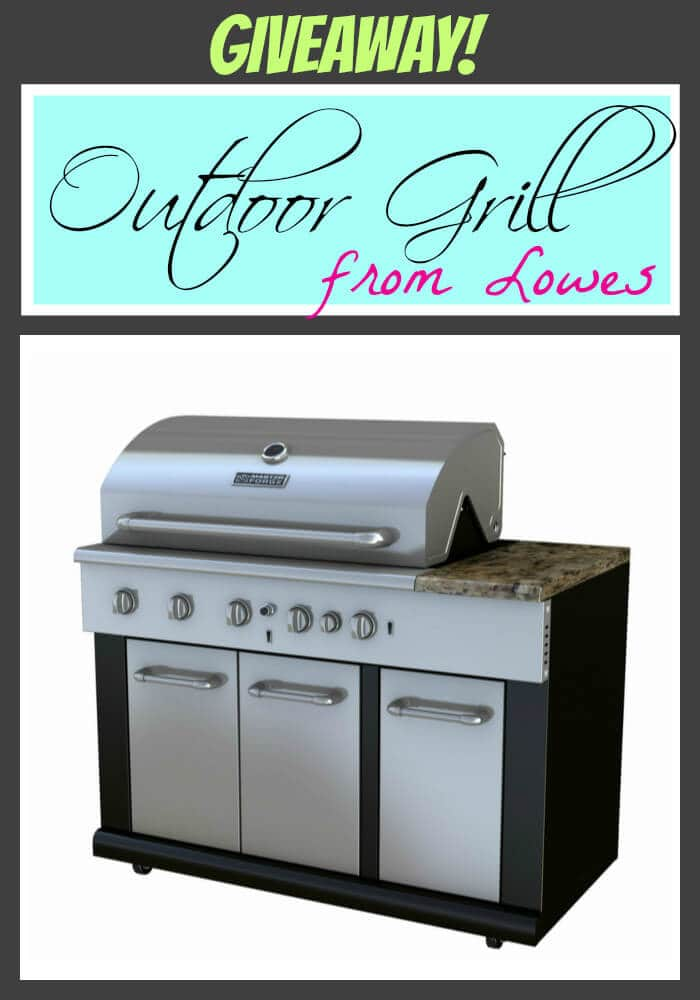 Giveaway!  Outdoor Grill from Lowes ($1200 value)