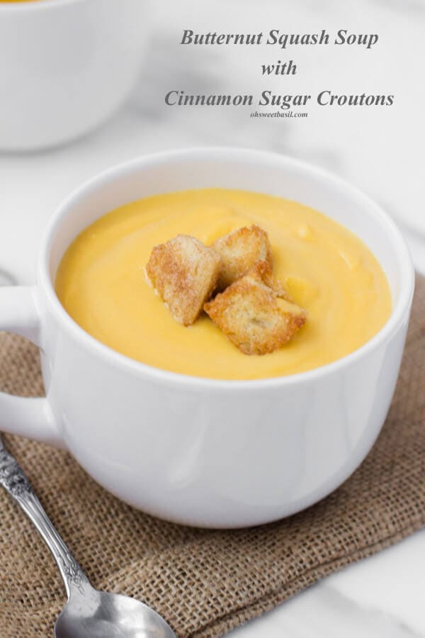 butternut squash soup with crunchy cinnamon sugar croutons ohsweetbasil.com
