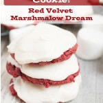 Red Velvet Marshmallow Dream Cookies