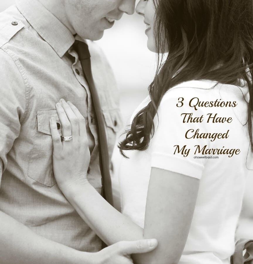 These 3 simple questions have totally changed my marriage. ohsweetbasil.com.jpg
