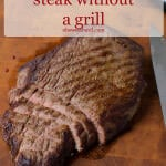 how to make perfectly juicy and flavorful steak without a grill ohsweetbasil.com