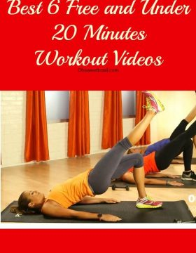 Best 6 free and Under 20 Minutes Workout Videos. ohsweetbasil.com