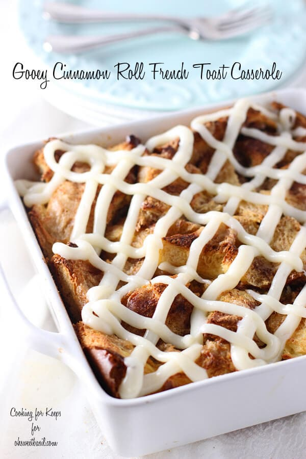 Gooey Caramel Cinnamon Roll Baked French Toast Casserole for breakfast or brunch