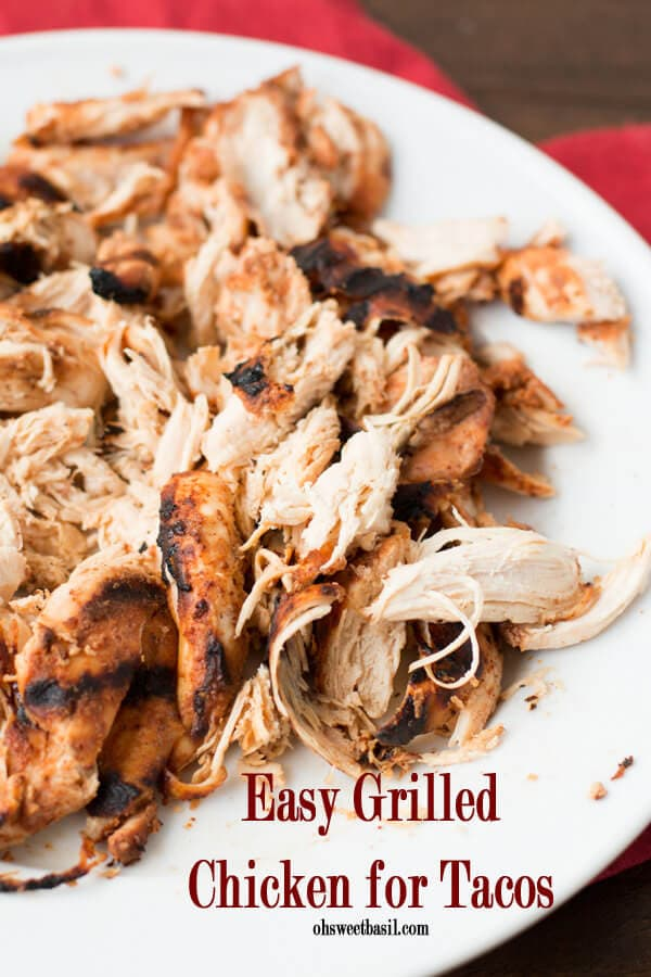 Easy-grilled-chicken-for-tacos-ohsweetbasil.com