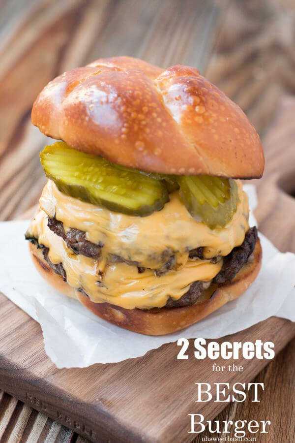 We've discovered 2 secrets to building the best hamburger! Seriously so juicy and flavorful we didn't even use condiments or toppings ohsweetbasil.com