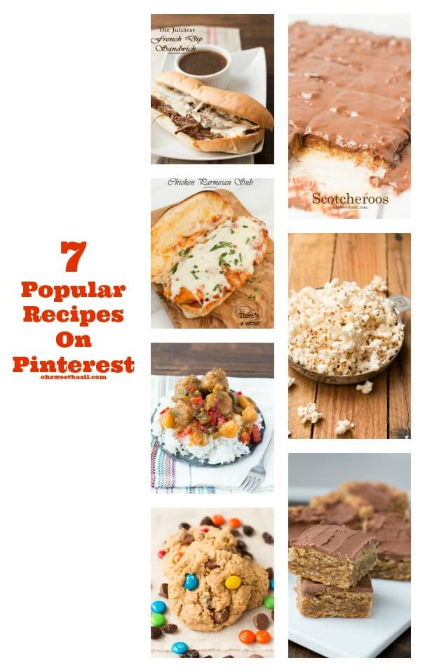 7 popular recipes on pinterest that you should be pinning ohsweetbasil.com