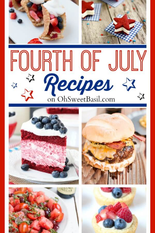Fourth of July Recipes on OhSweetBasil.com