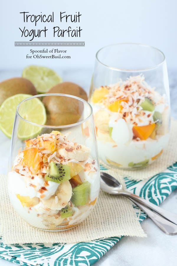 Tropical Fruit Yogurt Parfait - the perfect healthy breakfast or snack!