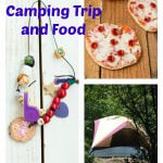 Camping Food Ideas & Kid Activities
