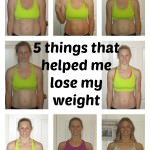 5 things that helped me lose my weight