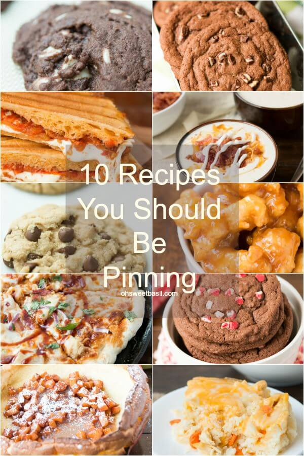 10 recipes you should be pinning for the holidays ohsweetbasil.com