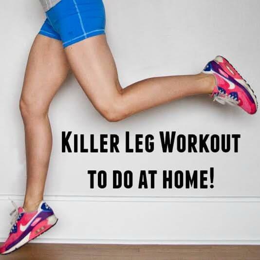 Killer Leg Workout to do at Home!