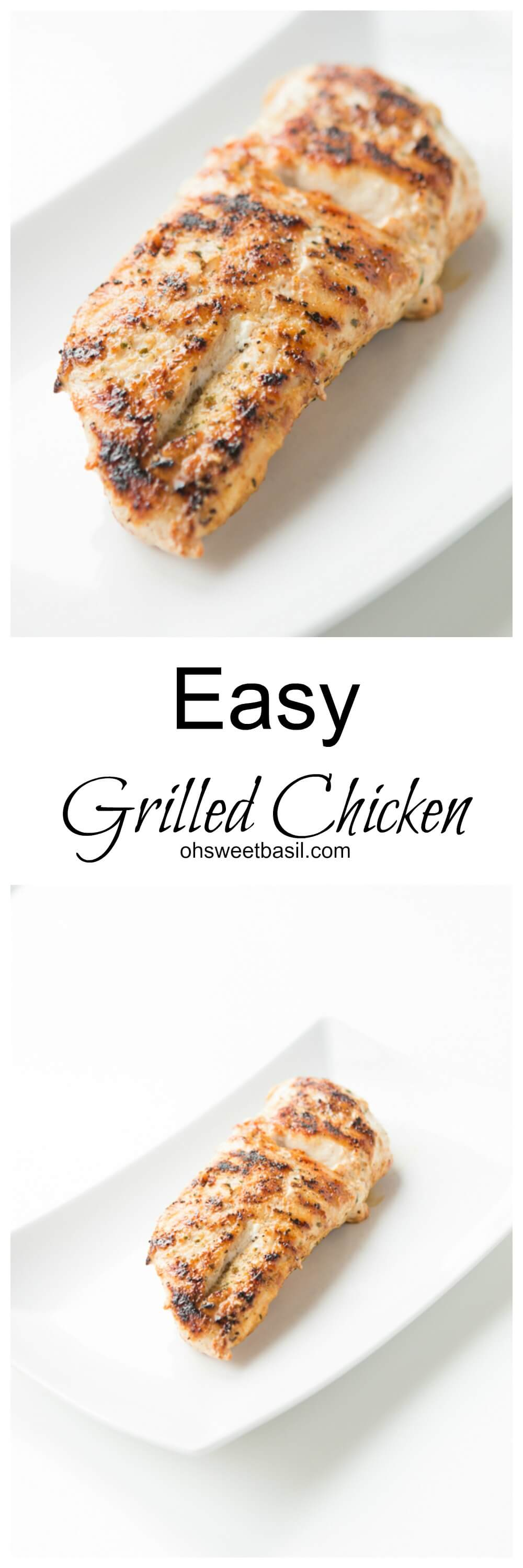 The easiest grilled chicken but still a crowd favorite. Perfect for grilling indoors or outdoors. Ohsweetbasil.com