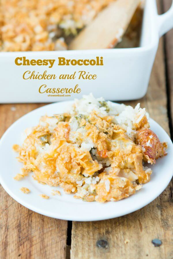 cheesy broccoli chicken and rice casserole! ohsweetbasil.com