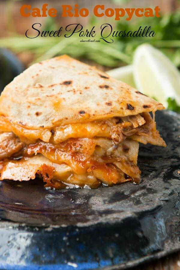 Cafe Rio Copycat Sweet Pork Recipe. I know, I'm an adult, but these quesadillas are awesome! ohsweetbasil.com