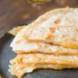 There are a few secrets to the ultimate quesadilla, do you know what they are? ohsweetbasil.com
