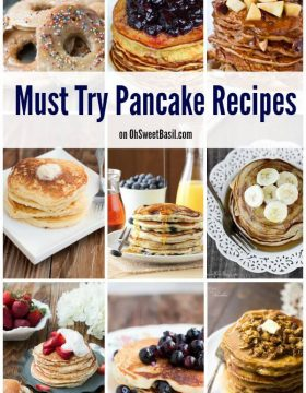 Over 30 Must Try Pancake Recipes on OhSweetBasil.com