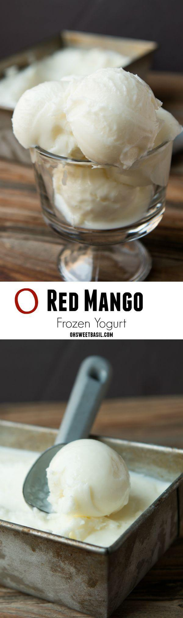 It's only 2 ingredients and tastes just like Red Mango Frozen Yogurt! Ohsweetbasil.com
