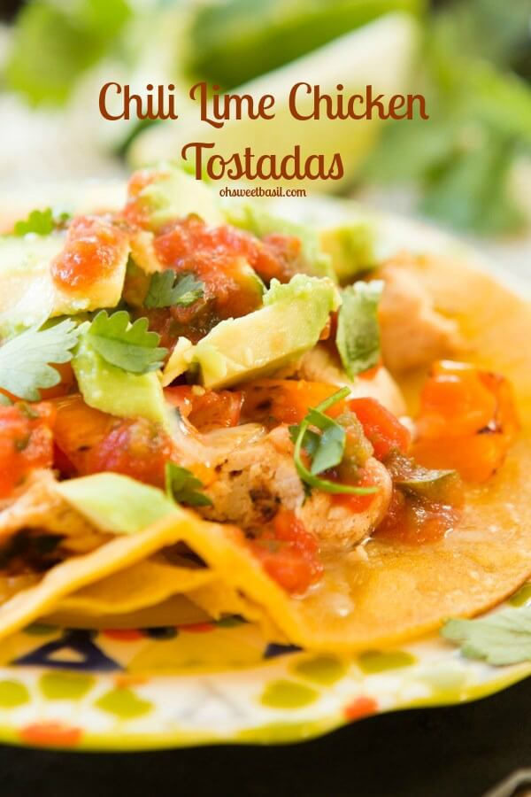 healthier chili lime chicken tostadas with coconut oil corn tortillas ohsweetbasil.com