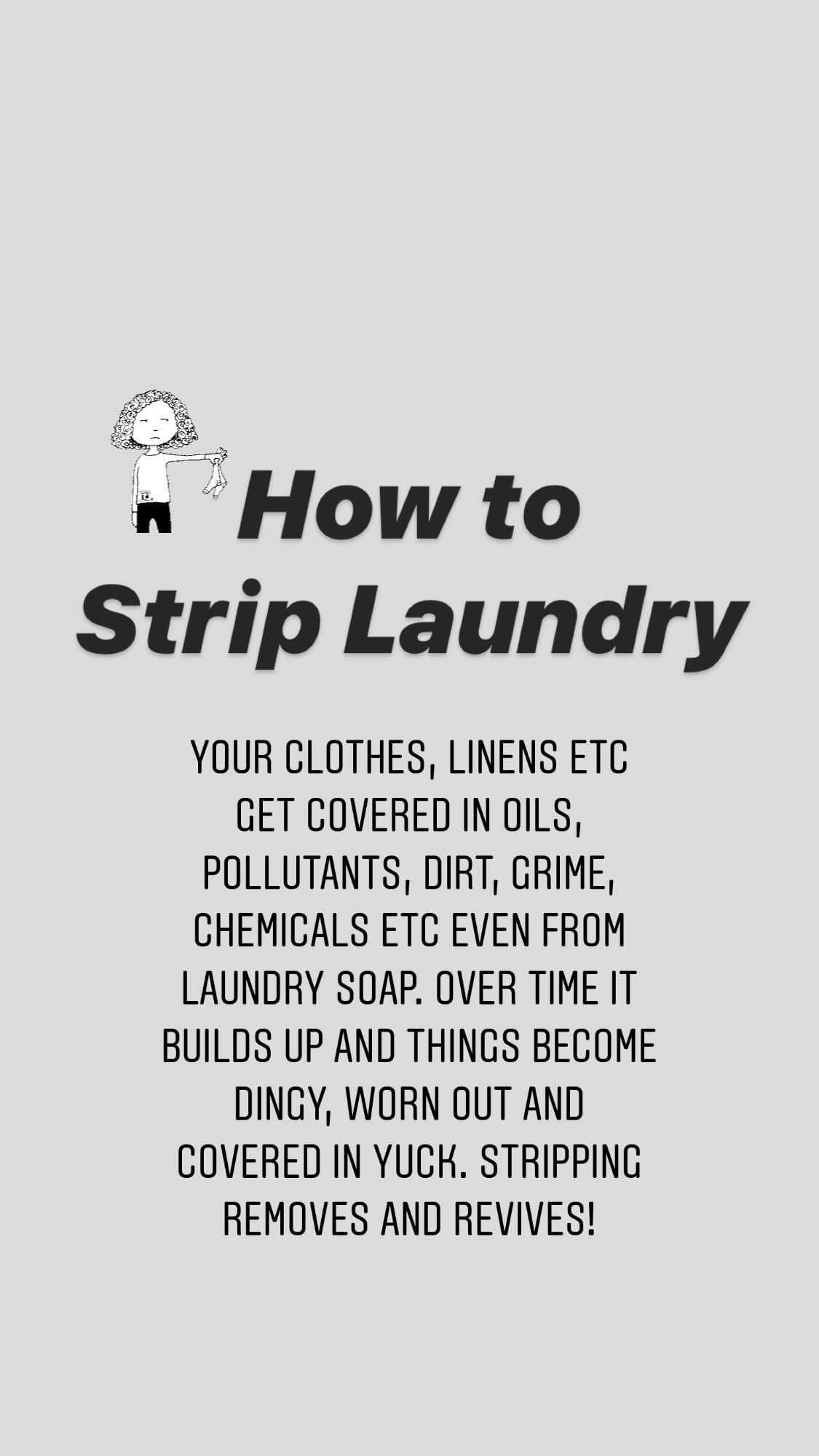how to strip laundry