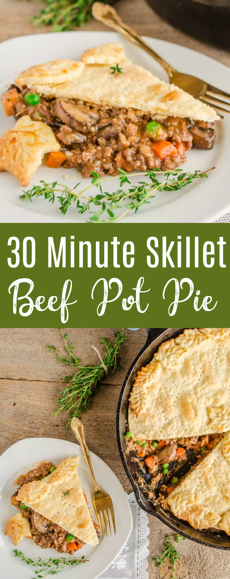 30 Minute Skillet Beef Pot Pie is a quick and hearty one skillet dinner that is packed with flavor; made easy with store bought pie crust & frozen veggies.