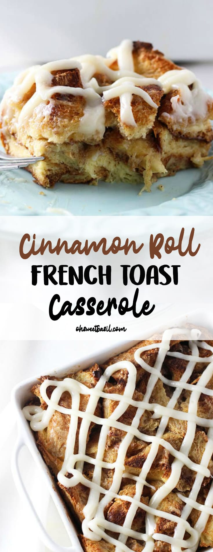 Gooey Cinnamon Roll French Toast Casserole with cream cheese frosting