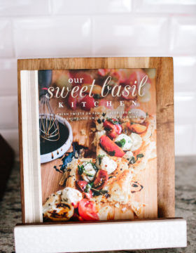 Our Sweet Basil Kitchen Cookbook ohsweetbasil.com
