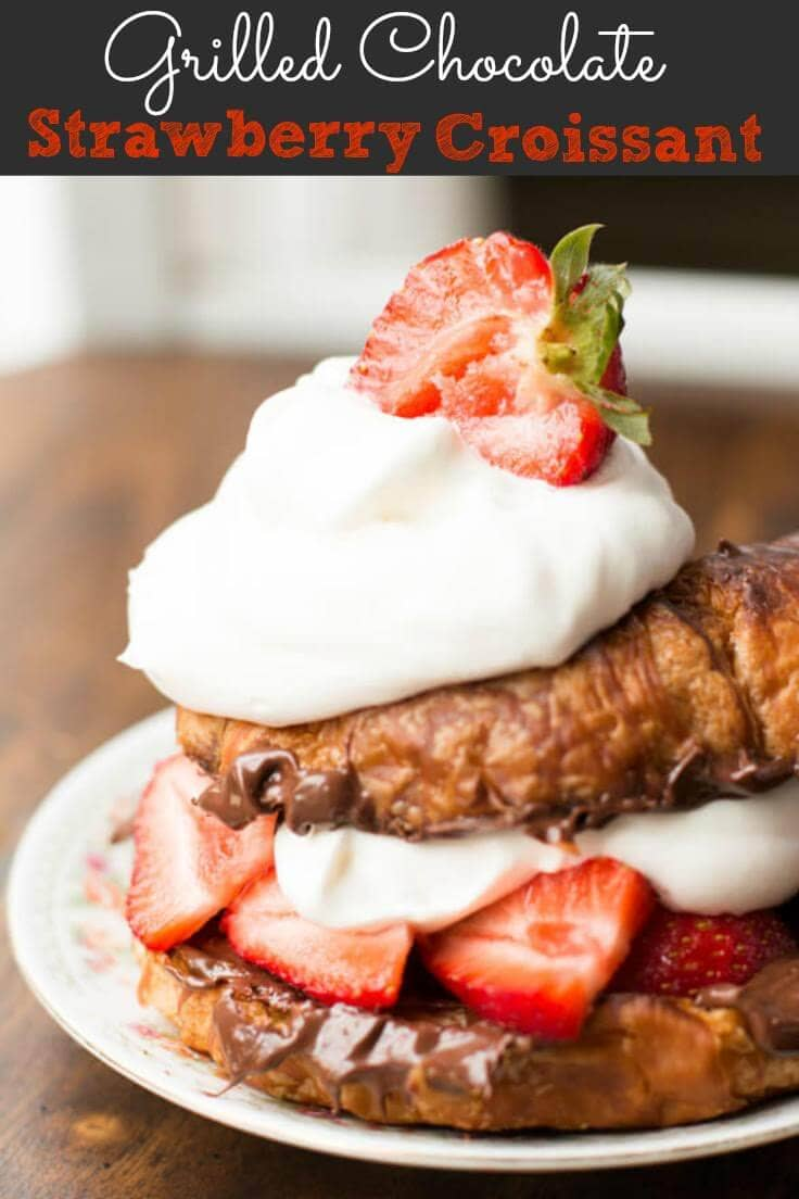 The ultimate Grilled Nutella Strawberry Croissant! This is made with a buttery and flaky croissant and then topped with chocolate, berries and fresh whip cream. Yum!