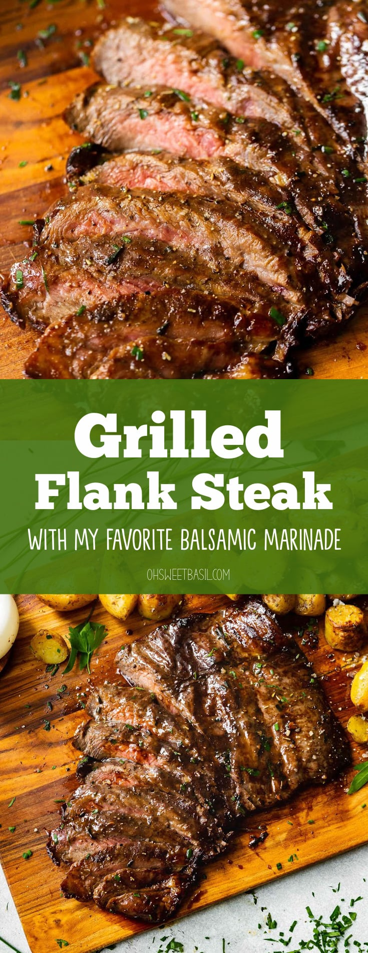 a cutting board with roasted yukon gold potatoes and sliced grilled flank steak with a delicious marinade