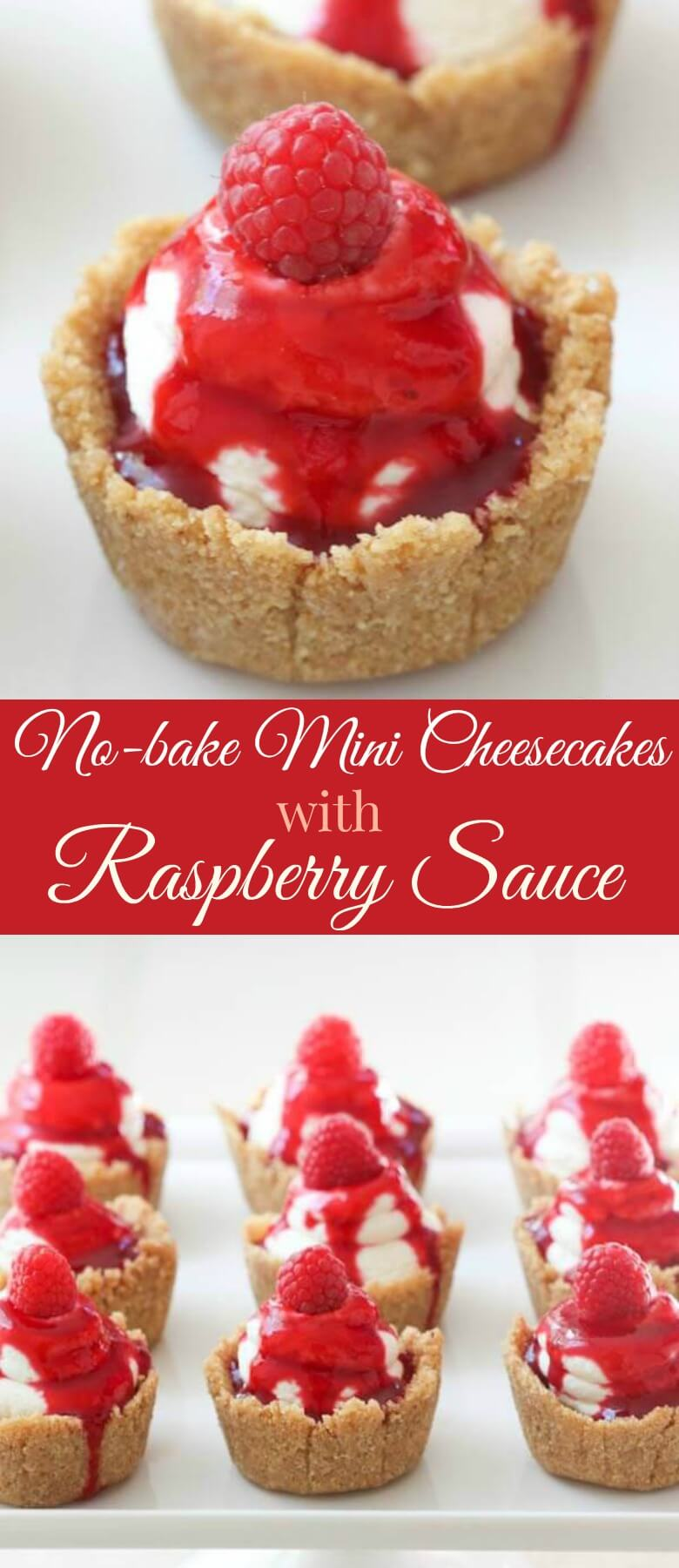 No-bake mini cheesecakes with raspberry sauce are the perfect desserts for a beautiful end to any meal. A great spring or summer dessert!