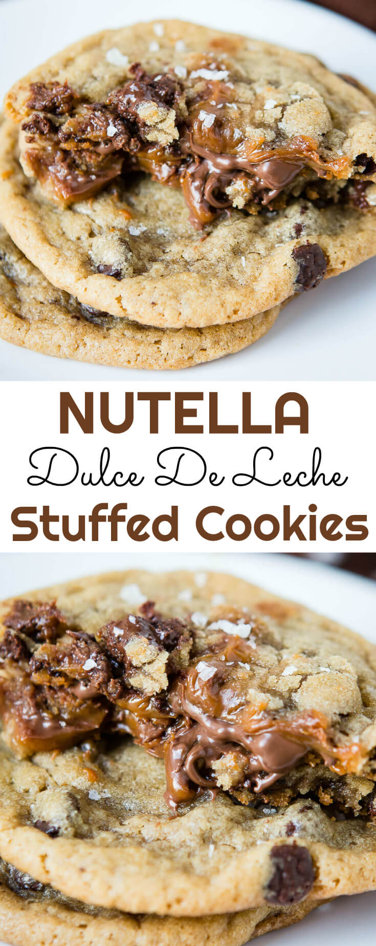 rown butter, check. Sea salt, check. Chocolate Chip Cookie, check. Nutella and dulce de leche stuffed cookies, heaven. You absolutely must try these!