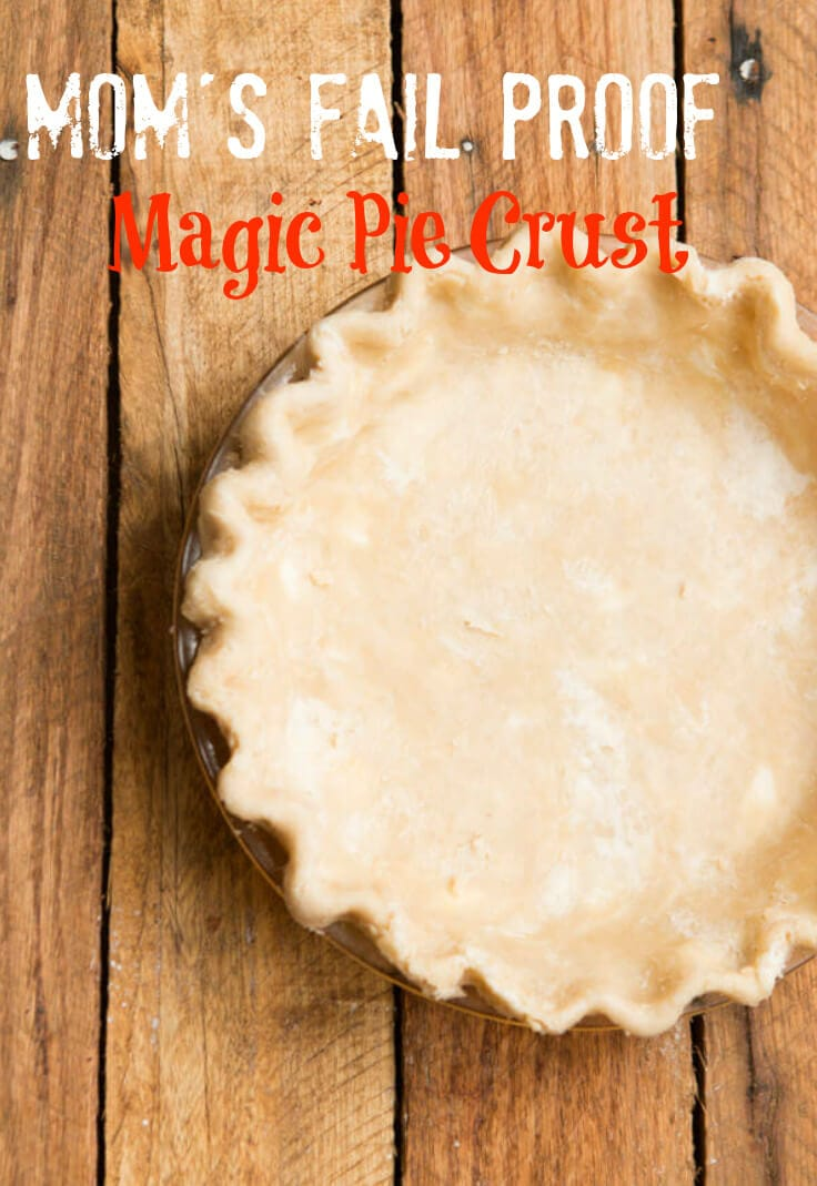 ooking for a no fail pie crust-have no fear! This recipe was passed down from my mom and it is the best Magic Pie Crust out there.