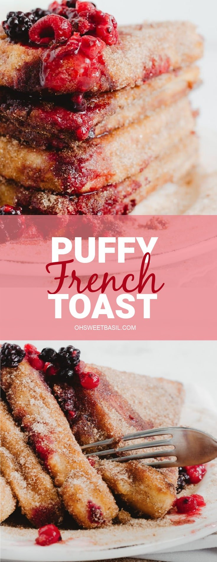 Puffy French Toast coated in cinnamon sugar and berries on top