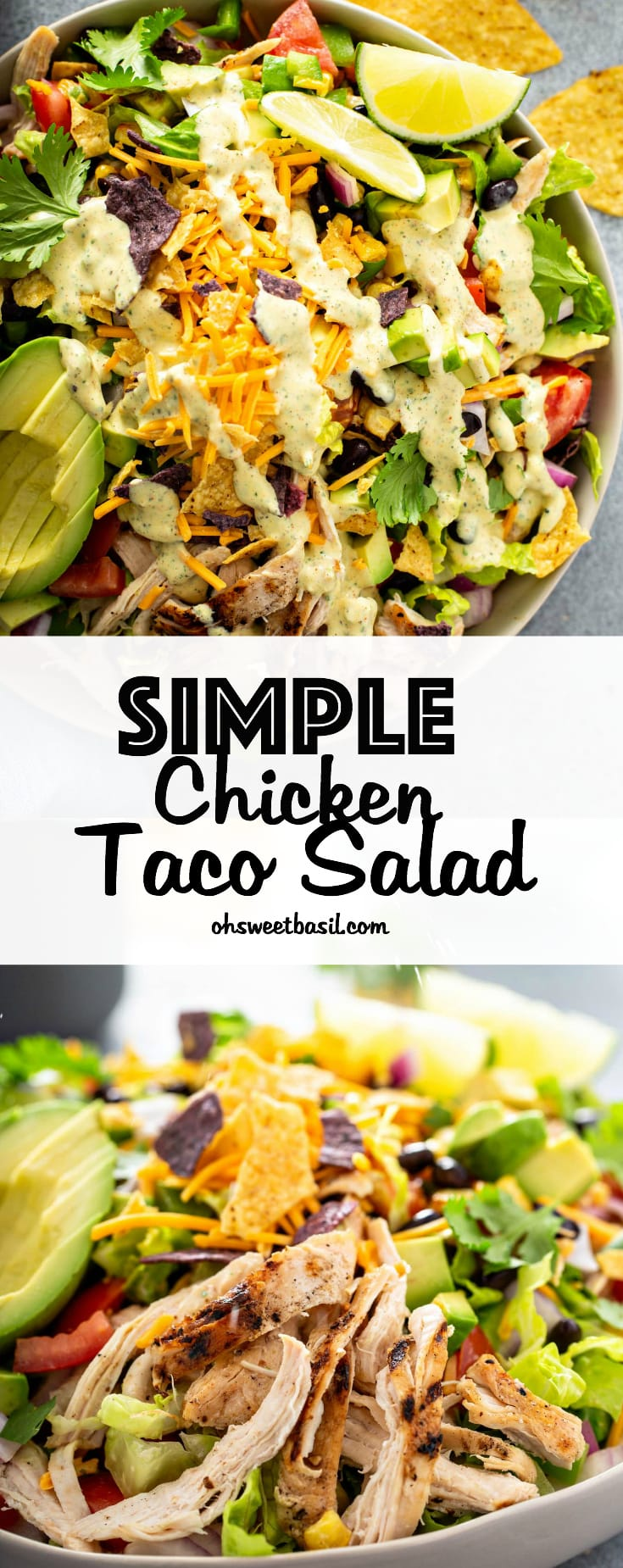 A large bowl of chicken taco salad. There is shredded chicken, cheese, cilantro, beans, corn, tomatoes, red onions, peppers and sliced avocados. There are 2 lime wedges next to the salad and chips and dressing in the background.