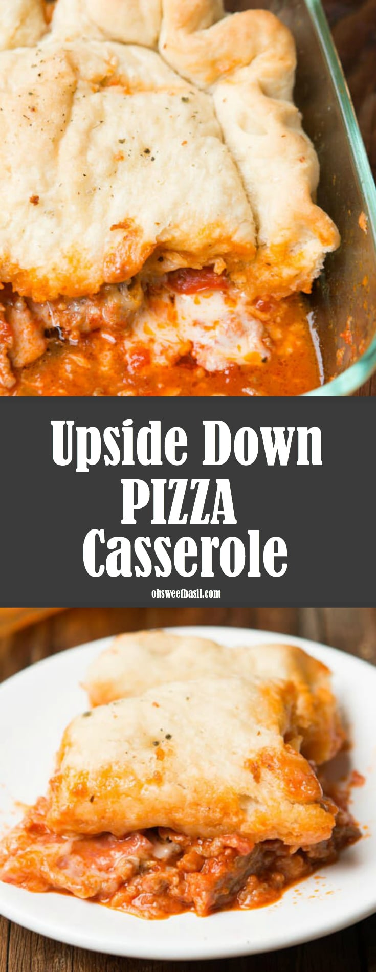 Upside Down Pizza Casserole with pepperoni, homemade dough, sauce and melted cheese