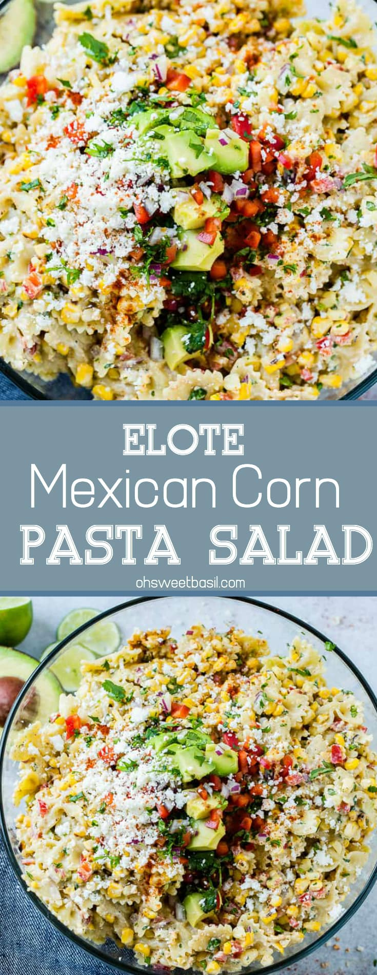 A close up photo of a bow tie pasta salad with avocados, peppers, grilled corn, cilantro, and cotija cheese making up an Elote Mexican Corn Pasta Salad