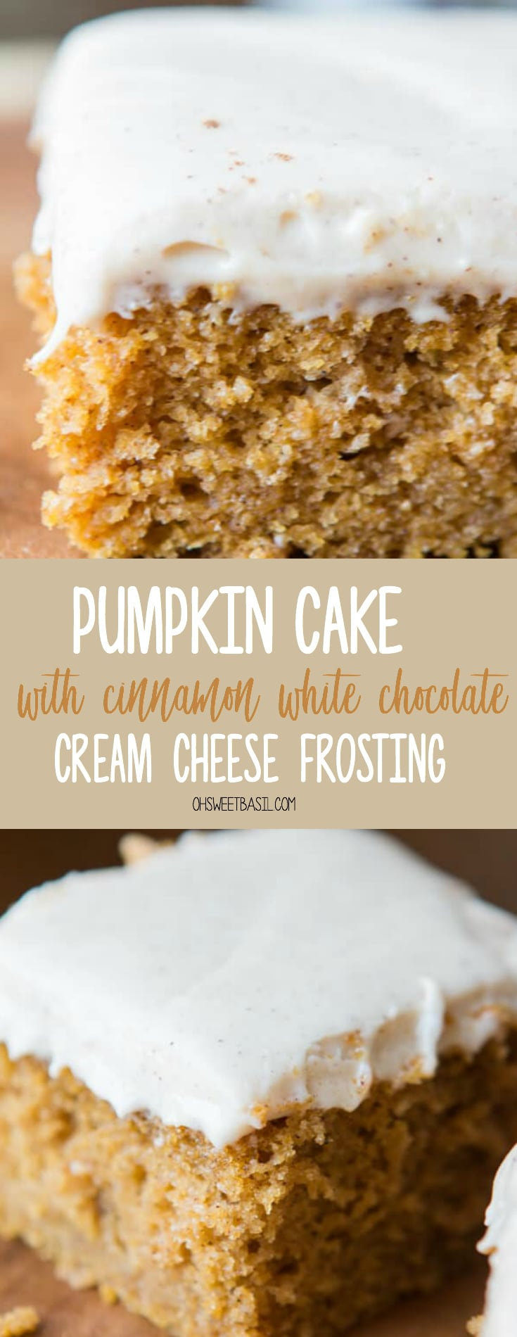 A slice of Pumpkin Cake with Cinnamon White Chocolate Cream Frosting