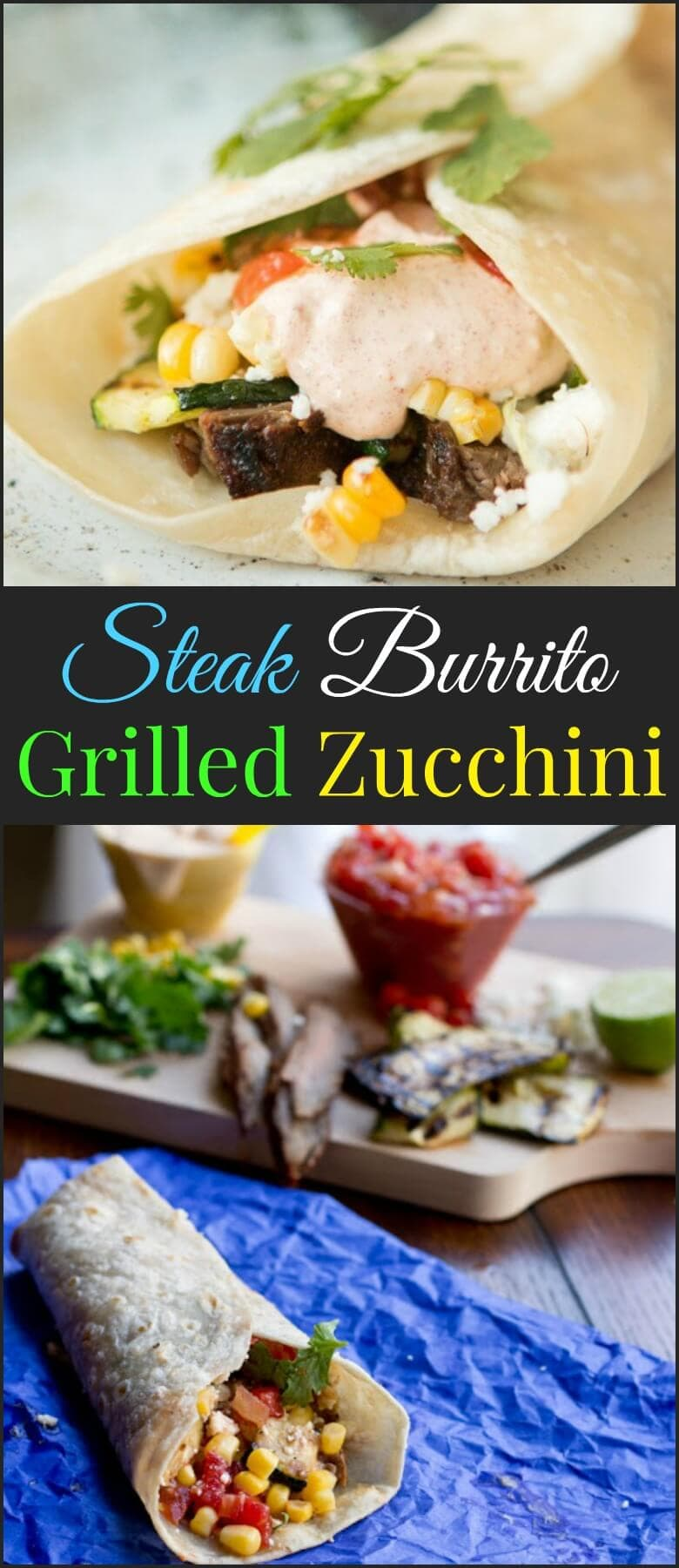 Grilled Steak and Zucchini Burrito ohsweetbasil.com