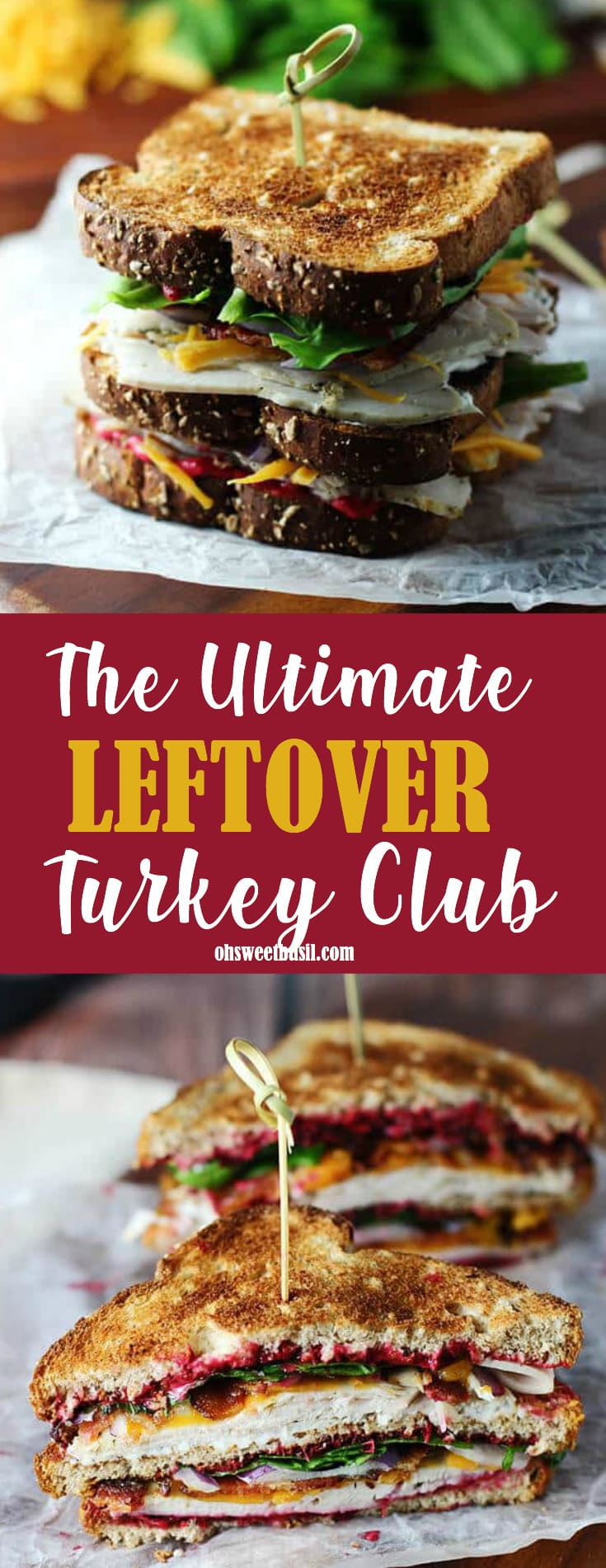 The Ultimate Leftover Turkey Club Sandwich