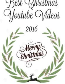 Best Christmas Youtube Videos 2016